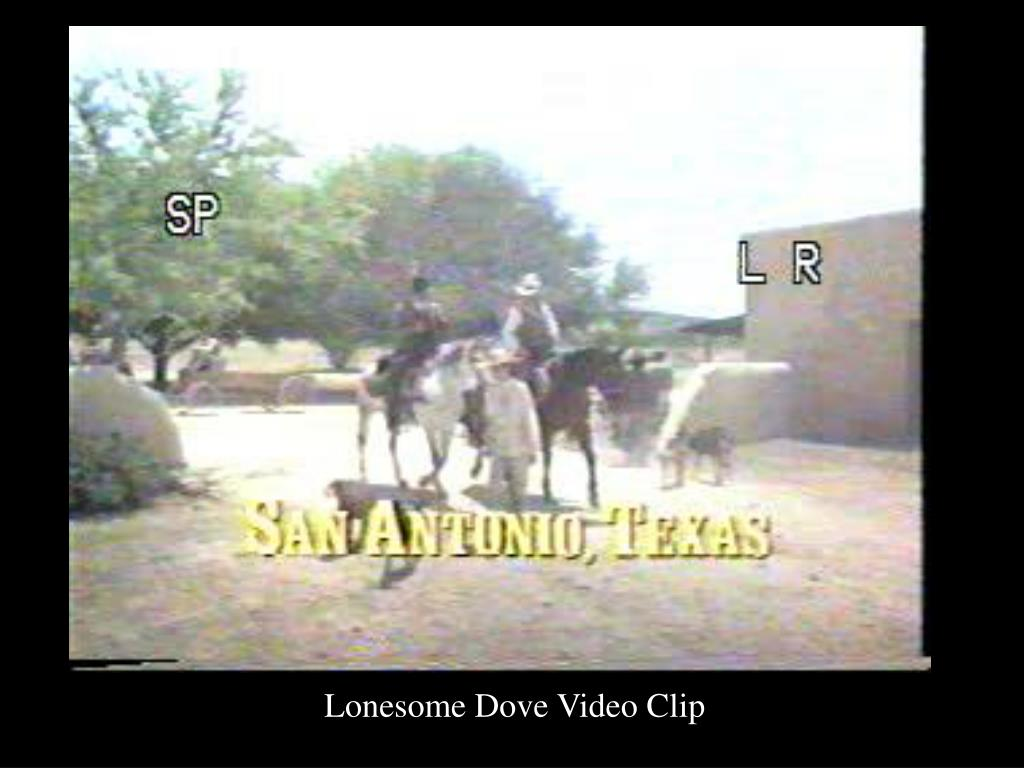 Lonesome Dove Video Clip