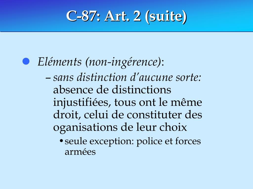 C-87: Art. 2 (suite)
