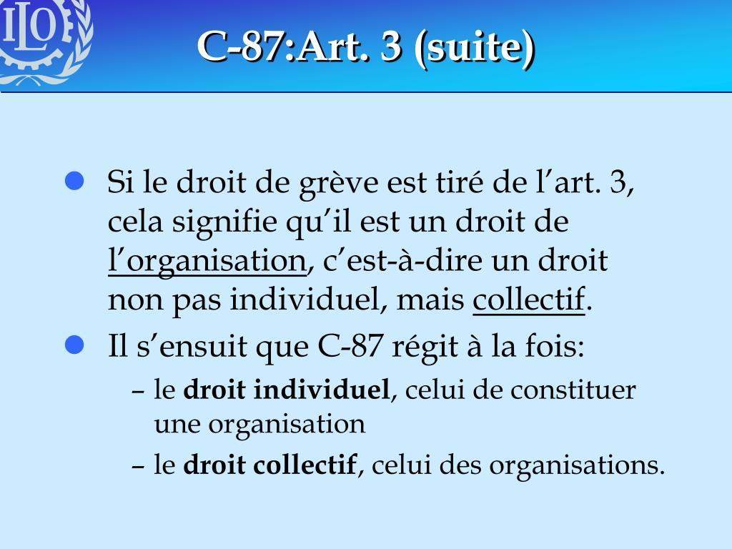 C-87:Art. 3 (suite)