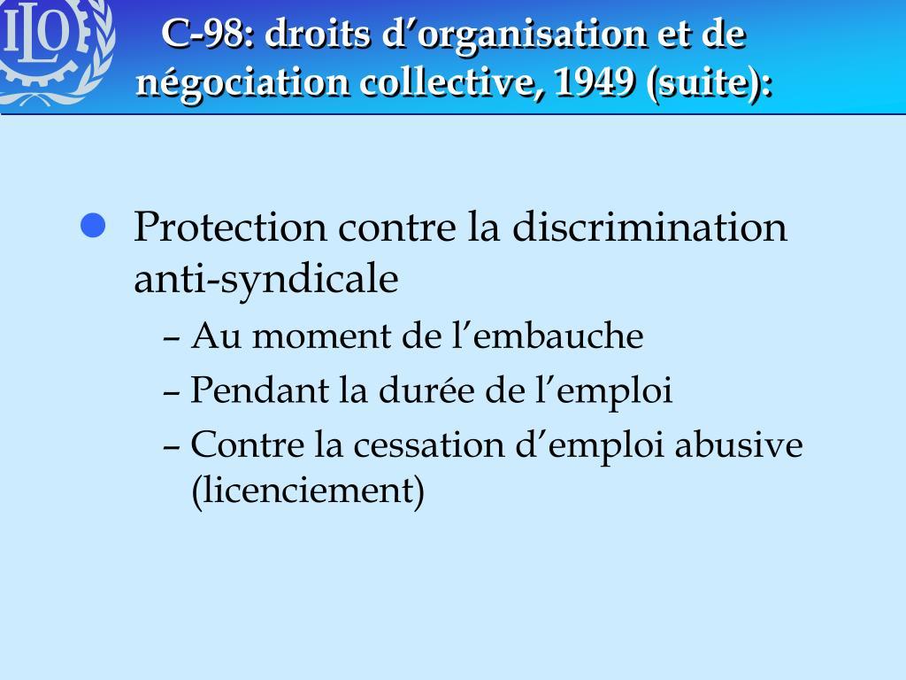 C-98: droits d'organisation et de négociation collective, 1949 (suite):