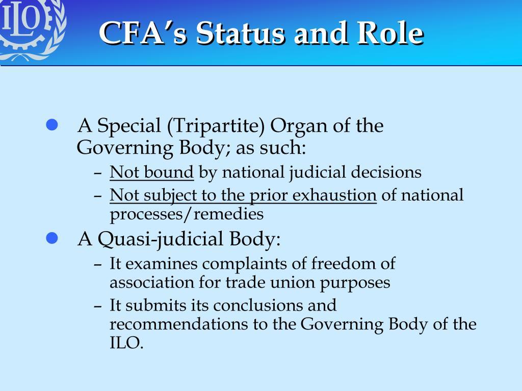 CFA's Status and Role