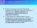 conventions fondamentales en mati re de libert syndicale c 87 et c 98