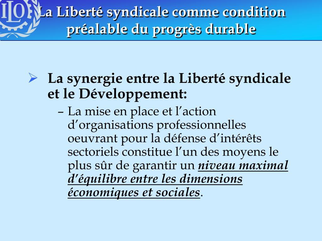 La Liberté syndicale comme condition préalable du progrès durable