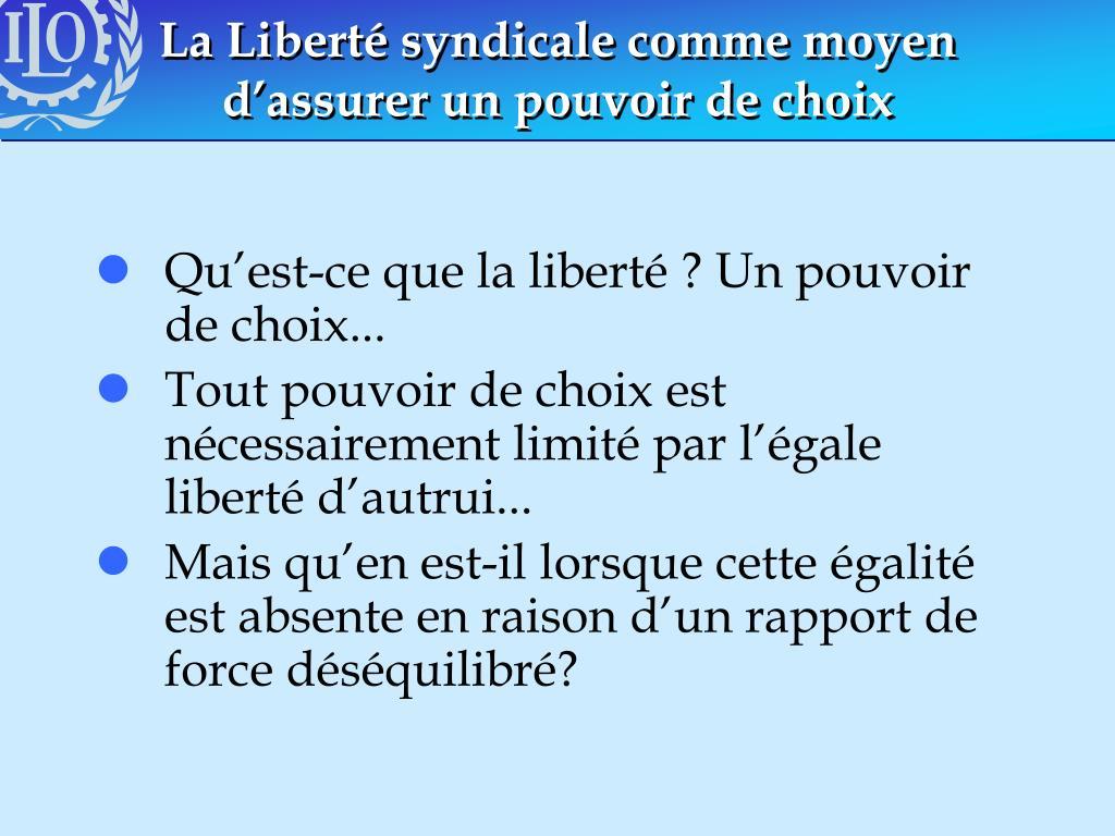 La Liberté syndicale comme moyen d'assurer un pouvoir de choix