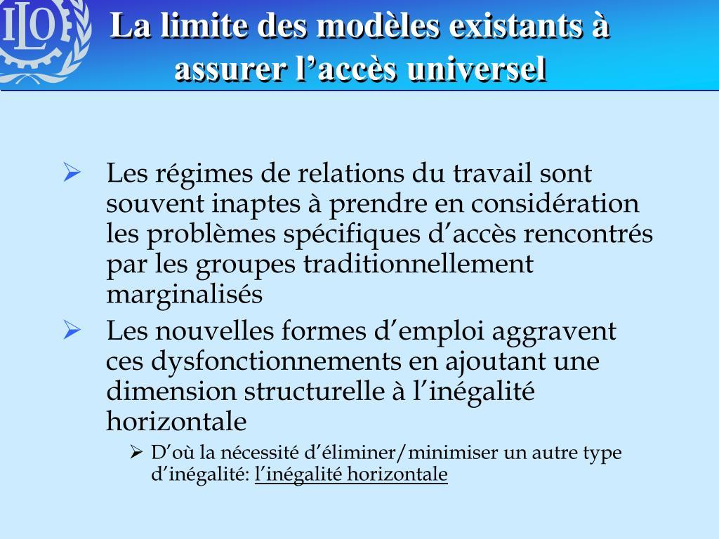 La limite des modèles existants à assurer l'accès universel