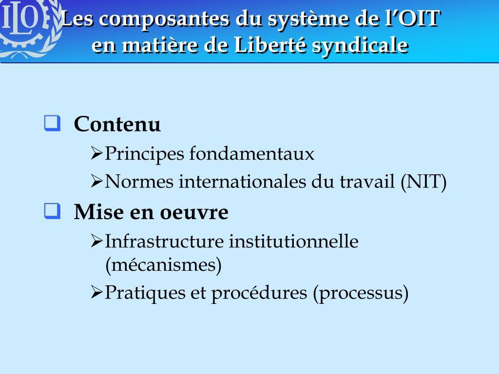 Les composantes du système de l'OIT