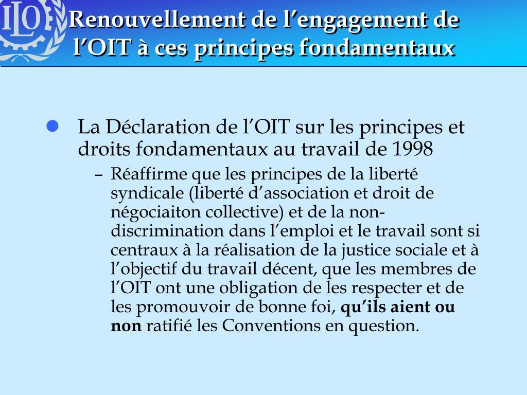 Renouvellement de l'engagement de l'OIT à ces principes fondamentaux