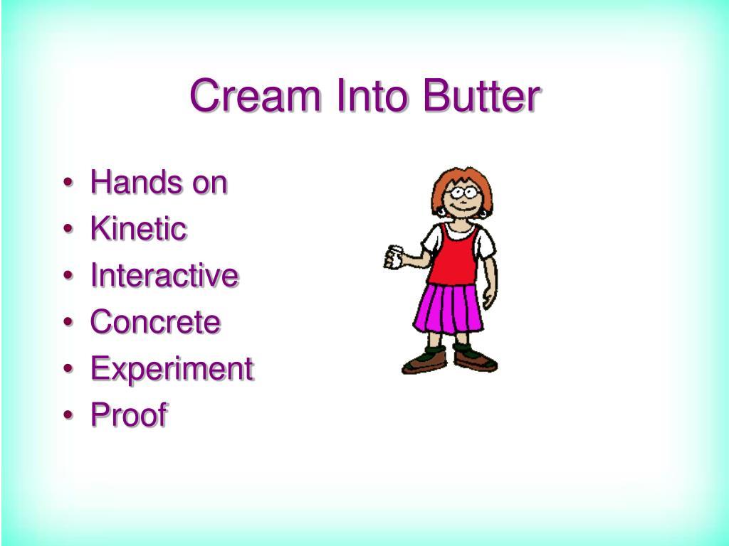 Cream Into Butter