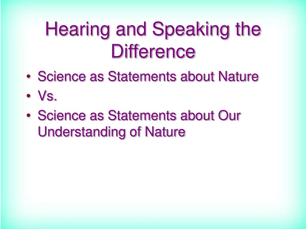 Hearing and Speaking the Difference