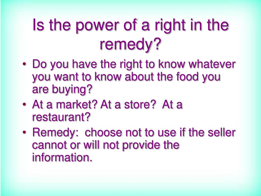Is the power of a right in the remedy?