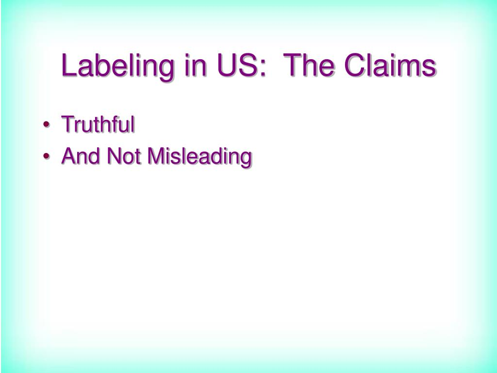 Labeling in US:  The Claims