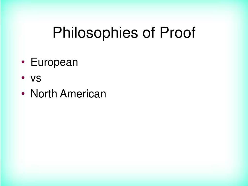 Philosophies of Proof