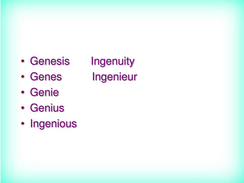 Genesis       Ingenuity
