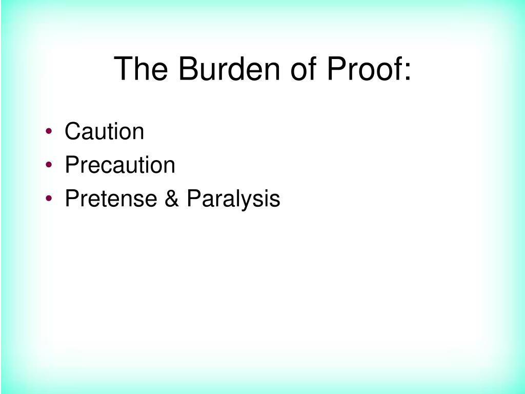 The Burden of Proof: