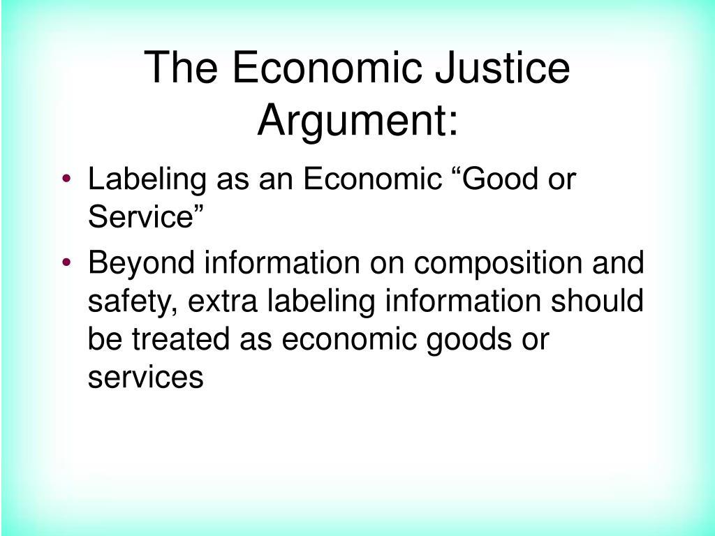 The Economic Justice Argument: