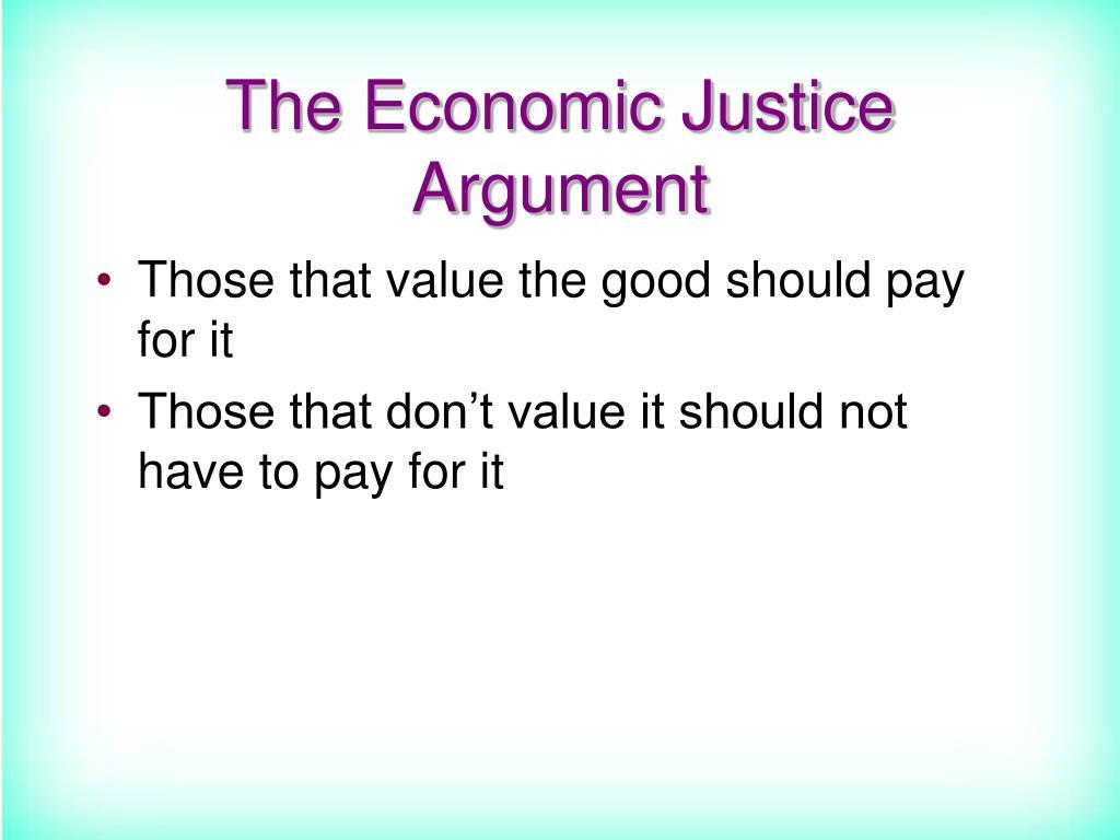 The Economic Justice Argument
