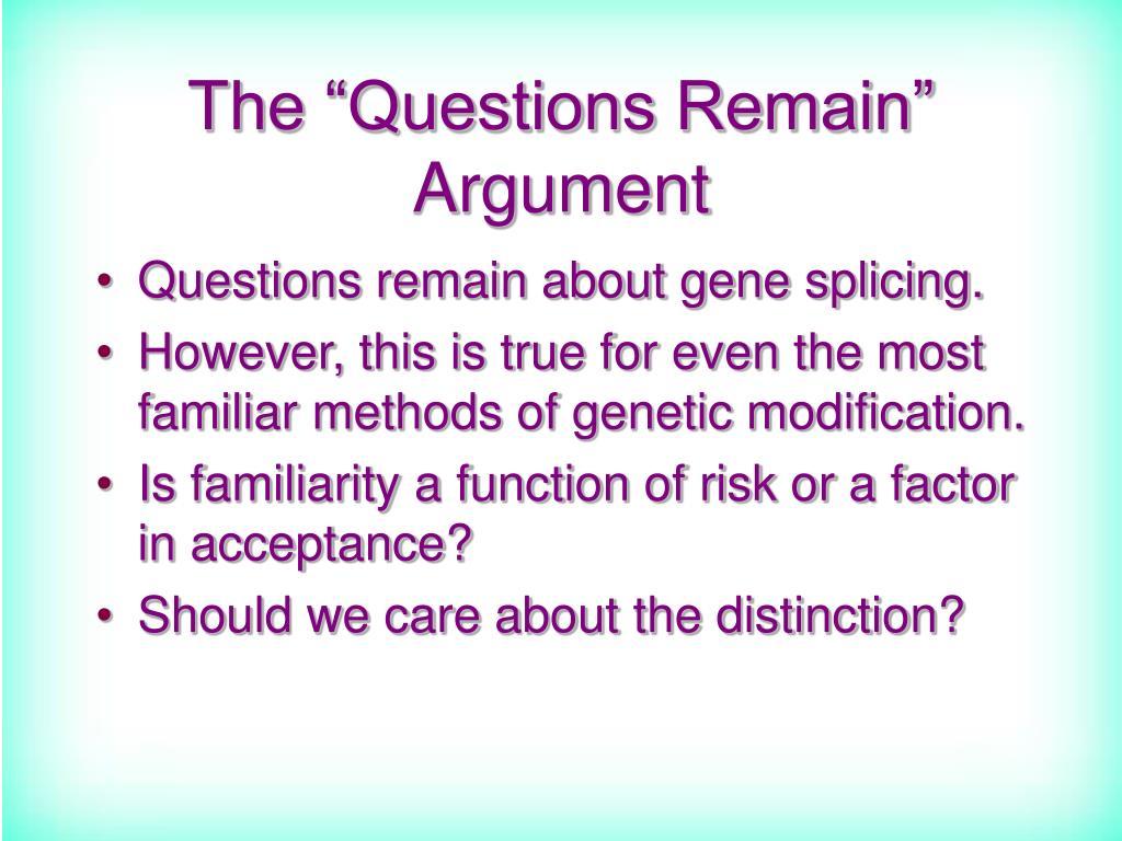 "The ""Questions Remain"" Argument"
