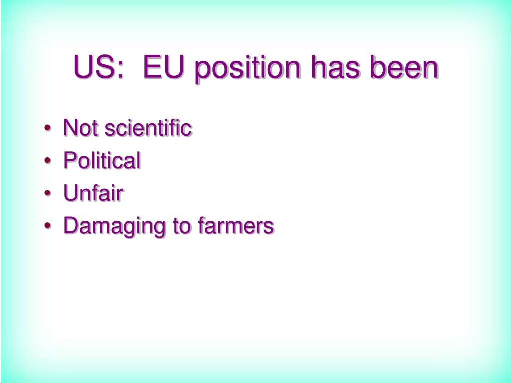 US:  EU position has been