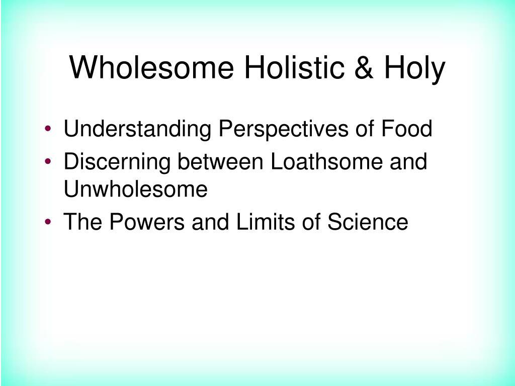 Wholesome Holistic & Holy