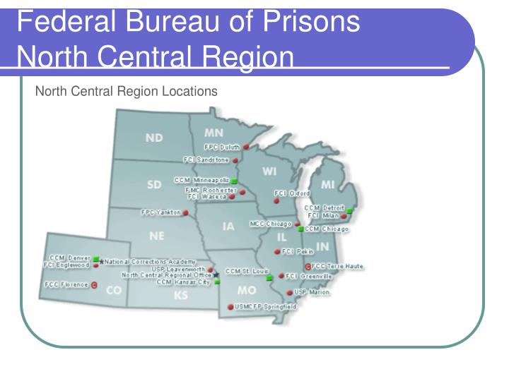 Federal bureau of prisons north central region