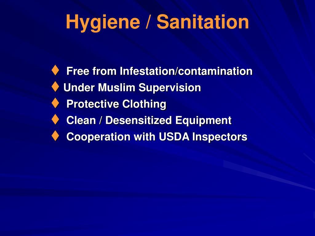 Hygiene / Sanitation