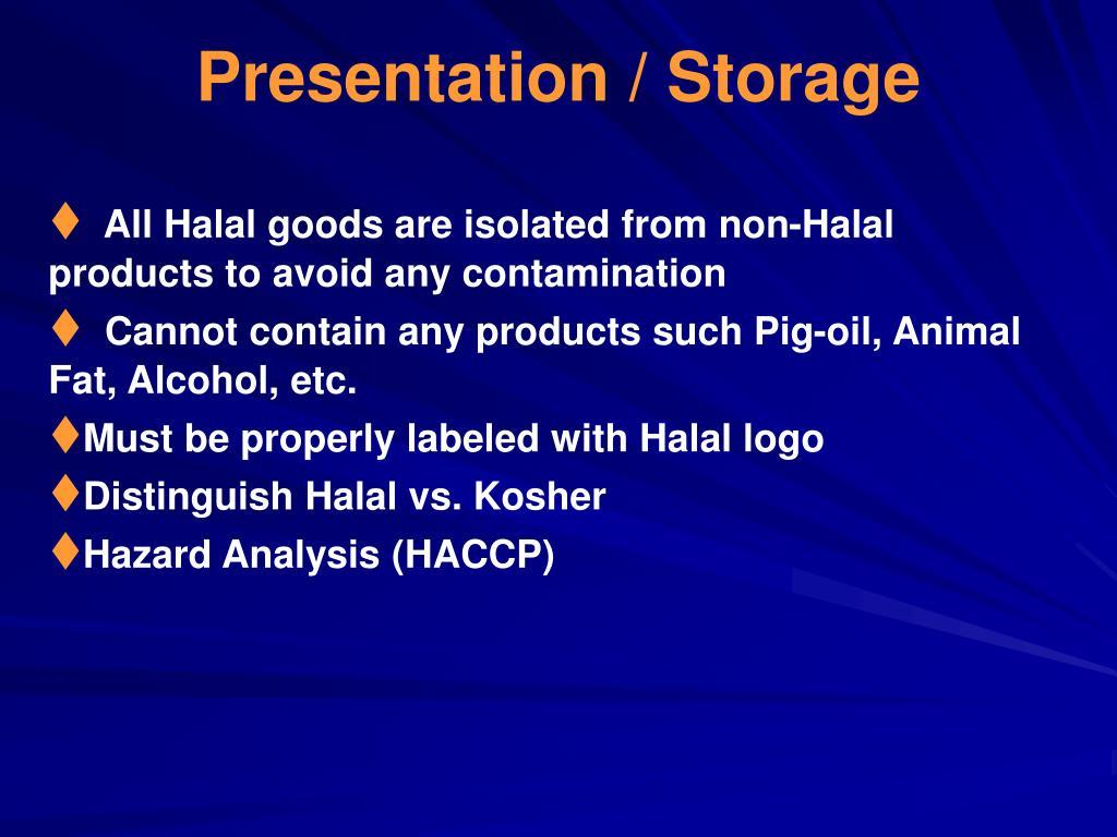 Presentation / Storage