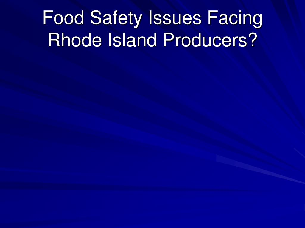 Food Safety Issues Facing
