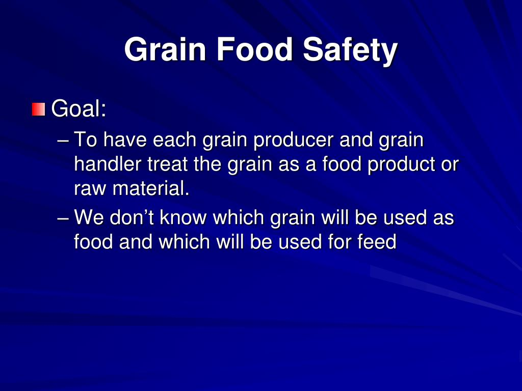 Grain Food Safety