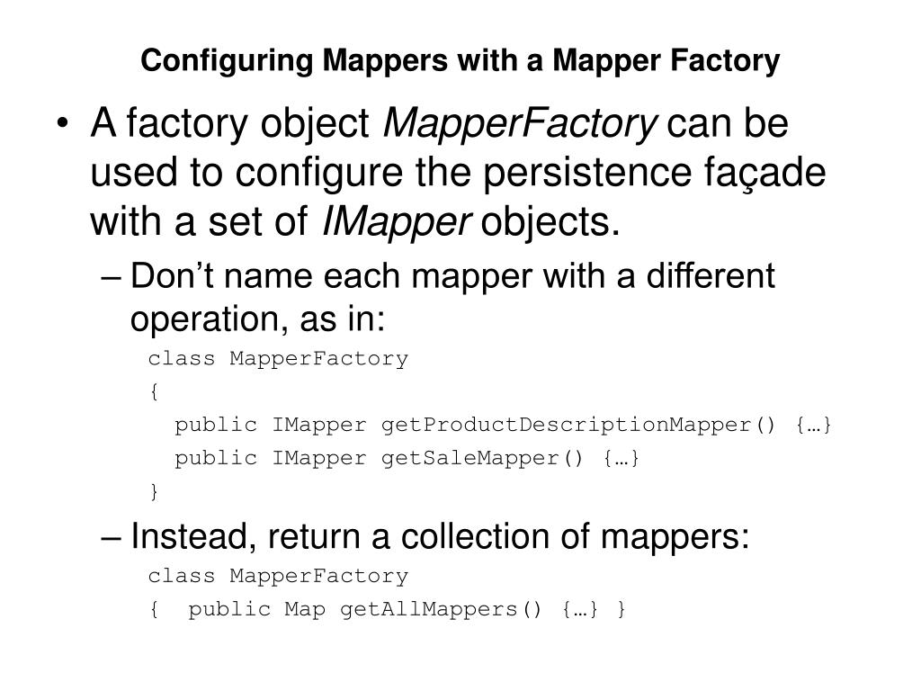 Configuring Mappers with a Mapper Factory