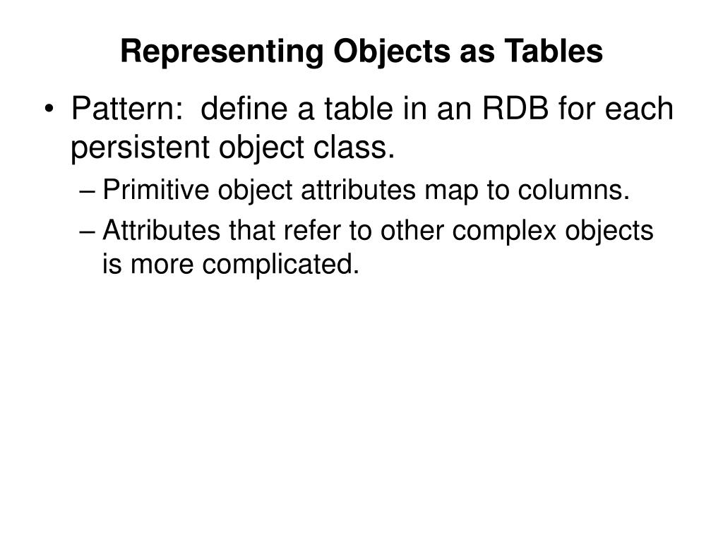 Representing Objects as Tables
