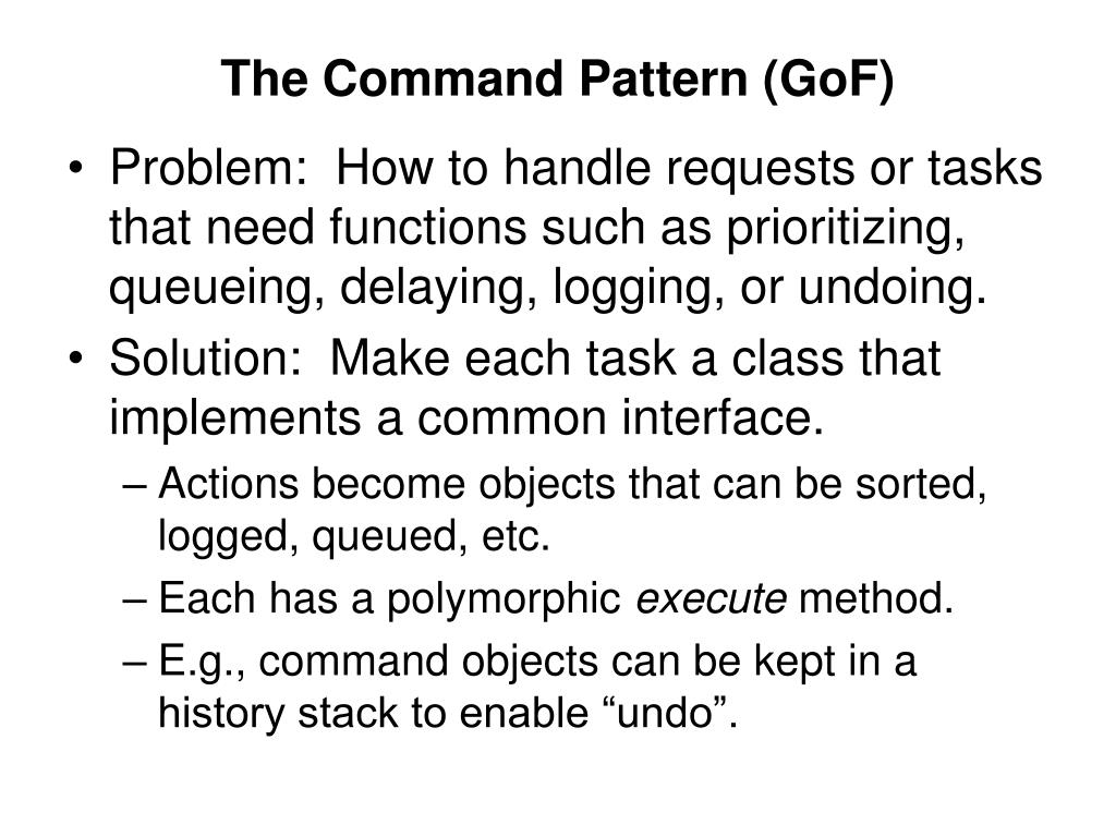 The Command Pattern (GoF)