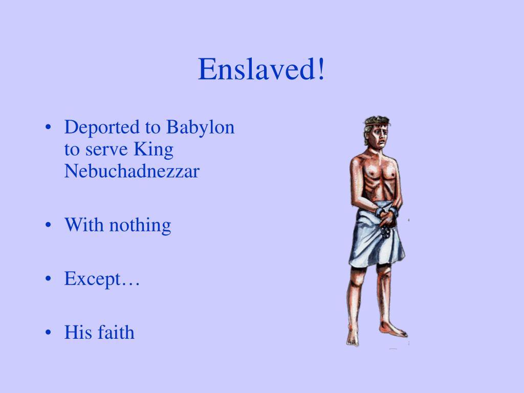 Enslaved!