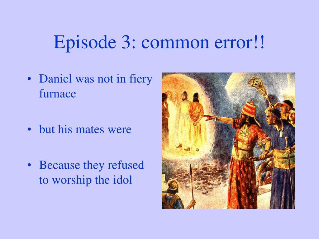 Episode 3: common error!!