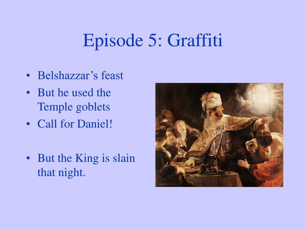 Episode 5: Graffiti