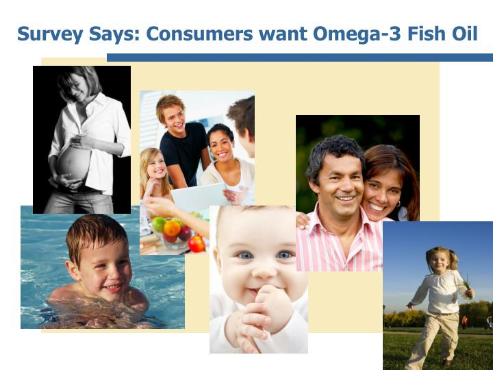 Survey says consumers want omega 3 fish oil