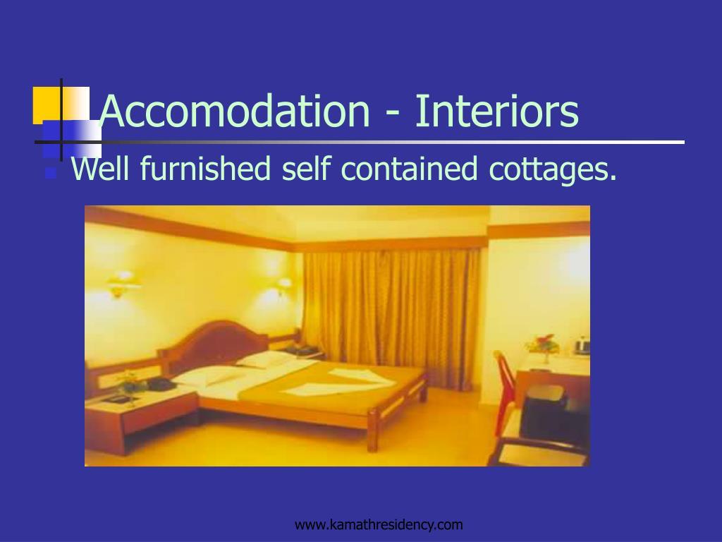 Accomodation - Interiors