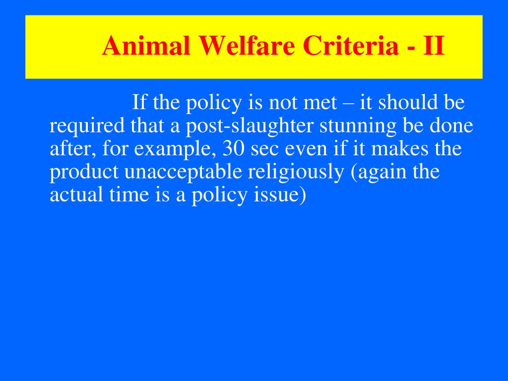 Animal Welfare Criteria - II