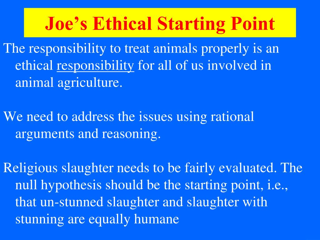 Joe's Ethical Starting Point
