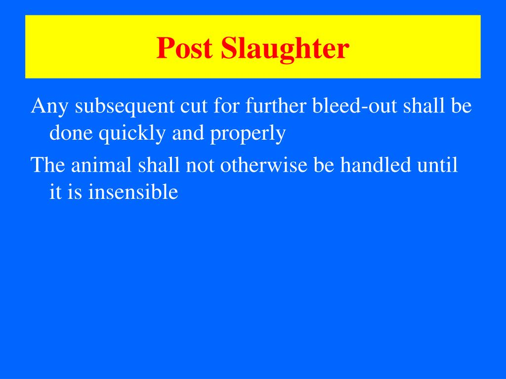 Post Slaughter