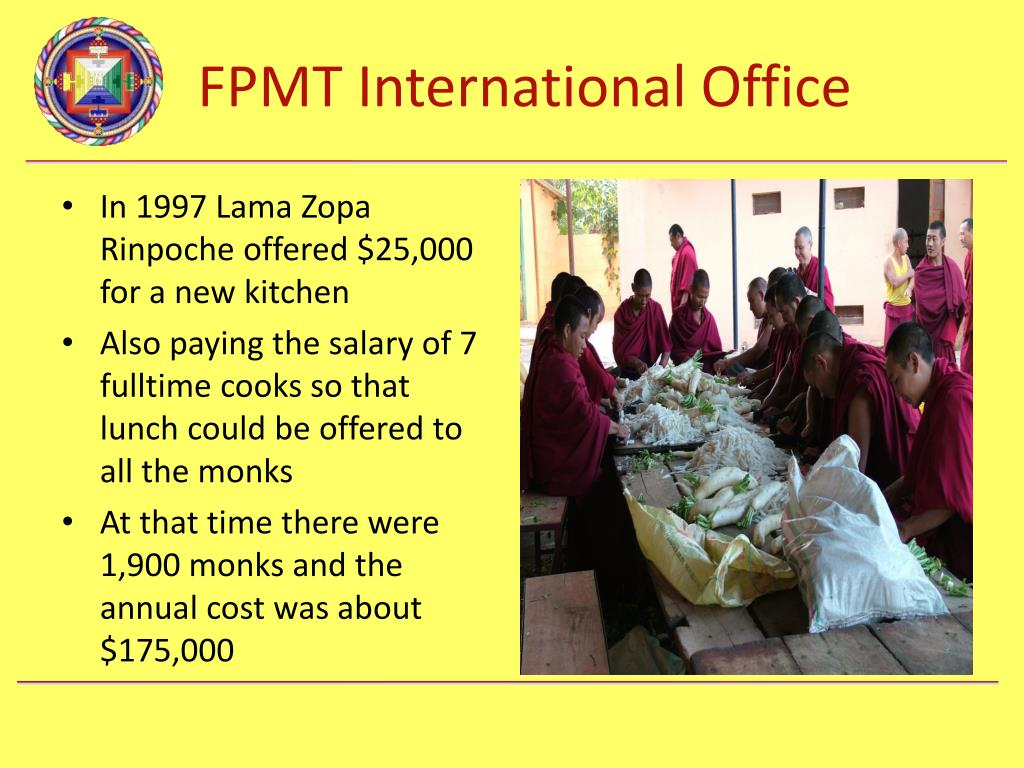 In 1997 Lama Zopa Rinpoche offered $25,000 for a new kitchen