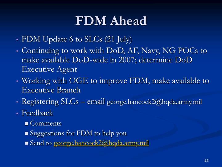 FDM Ahead