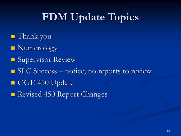 FDM Update Topics