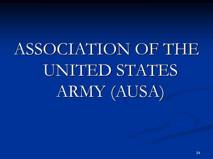 ASSOCIATION OF THE UNITED STATES ARMY (AUSA)