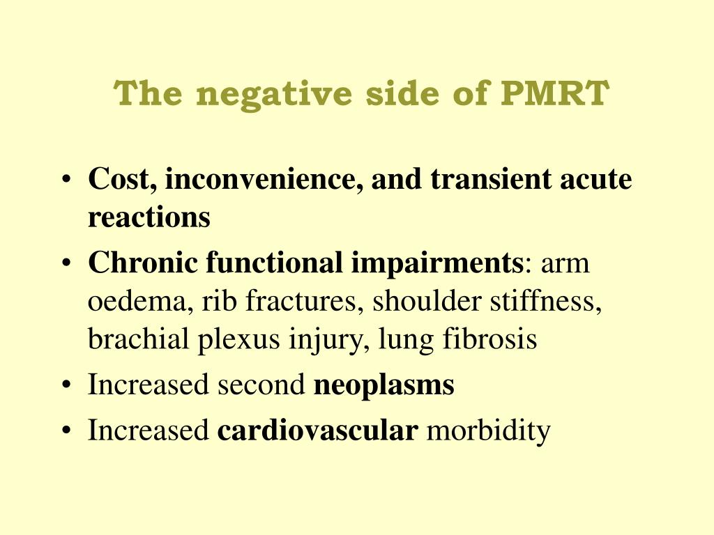 The negative side of PMRT