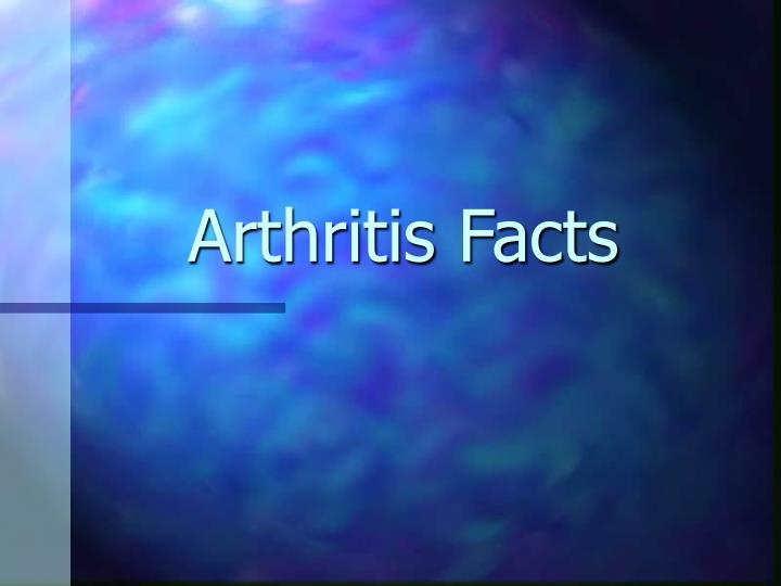 Arthritis facts l.jpg