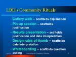lbd s community rituals