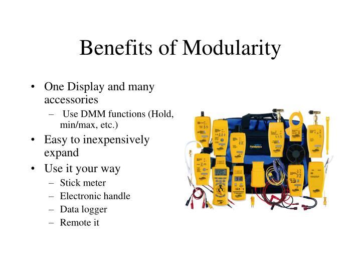 Benefits of Modularity