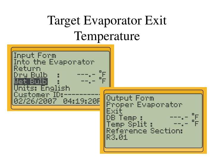 Target Evaporator Exit Temperature