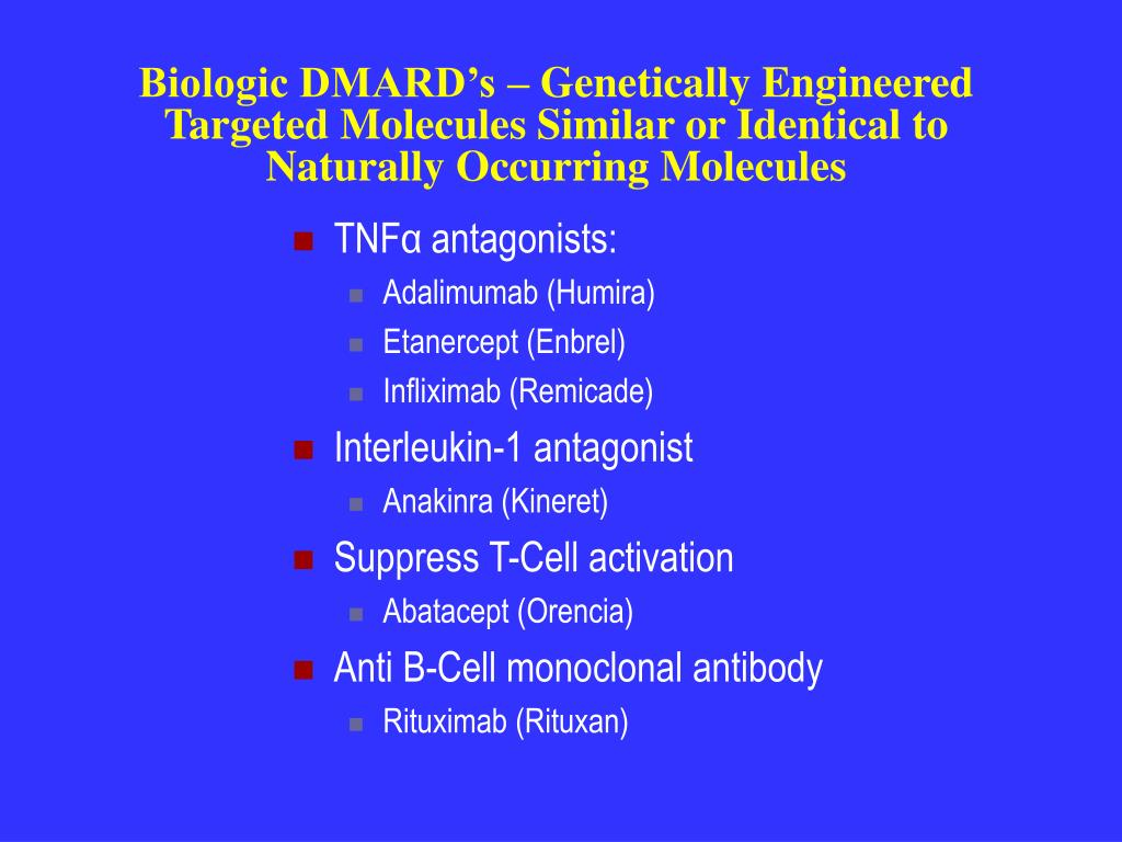 Biologic DMARD's – Genetically Engineered
