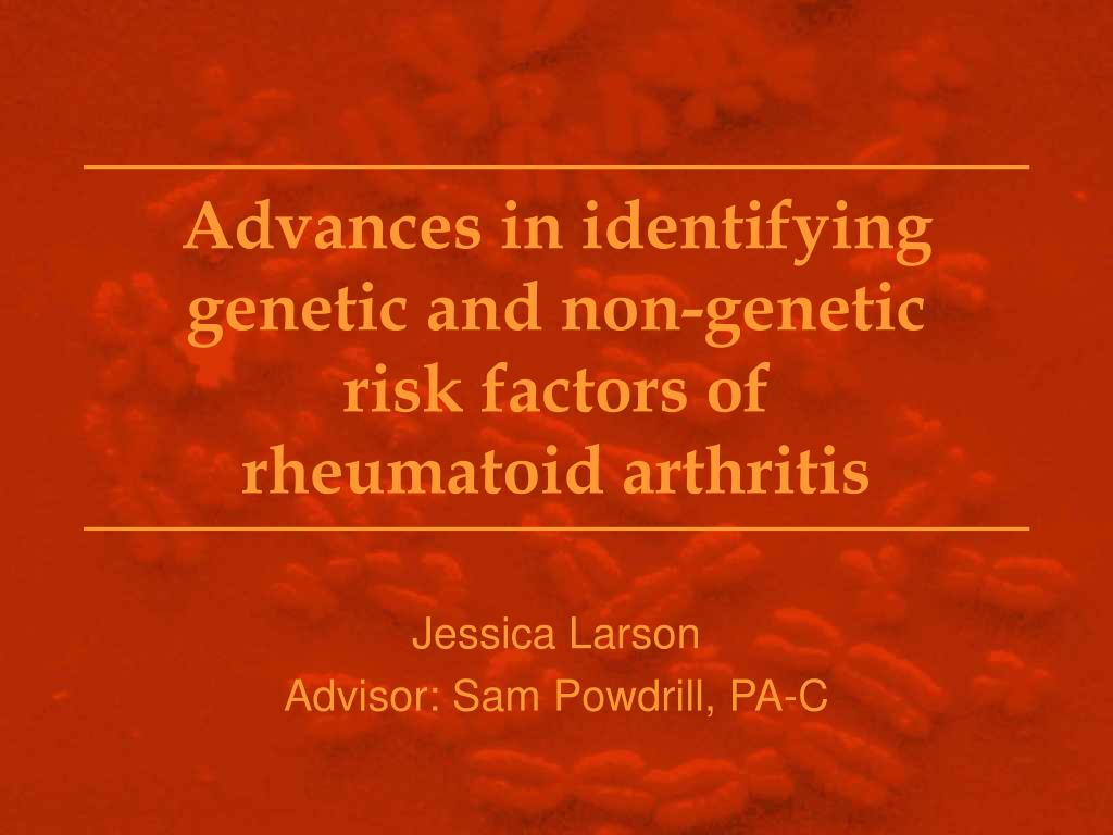 Advances in identifying genetic and non-genetic